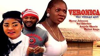 Veronica The Village Girl Season 1 - Latest Nigerian Nollywood Movie