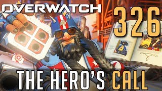 [326] The Hero's Call (Let's Play Overwatch PC w/ GaLm)