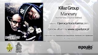 11. Killaz Group - Manewry feat. Ramona 23