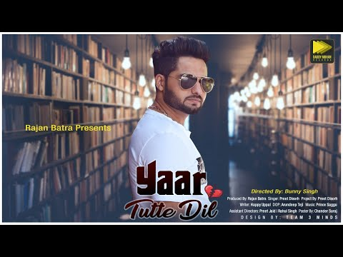 Xxx Mp4 Yaar Tutte Dil Full Song Preet Disorh Latest Punjabi Songs 2018 3gp Sex