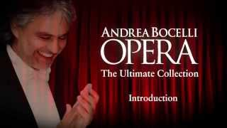 Introduction Part 2: Andrea Bocelli - OPERA The Ultimate Collection