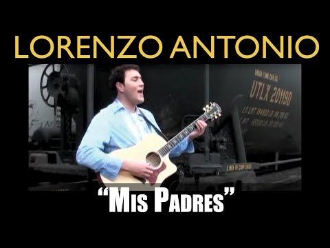 Lorenzo Antonio Mis Padres