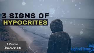 3 Signs Of Hypocrites - Reminder