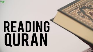GREAT BENEFITS BEHIND READING QURAN