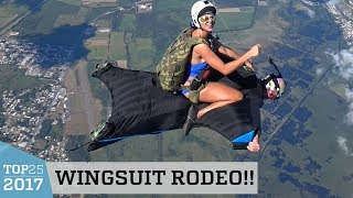 Amazing Wingsuit Rodeo | Top 25 of 2017