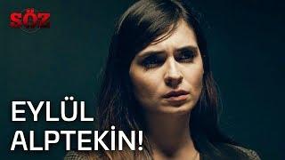 Söz   27.Bölüm -  Eylül Alptekin!