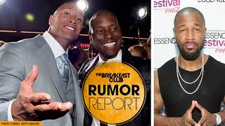Tank Asks The Rock For Work, Tyrese Has Weak Clap Back