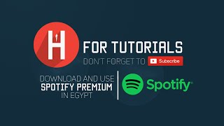 How to Download and Use Spotify in Egypt & Middle East 2016 [Download + Premium Mod]