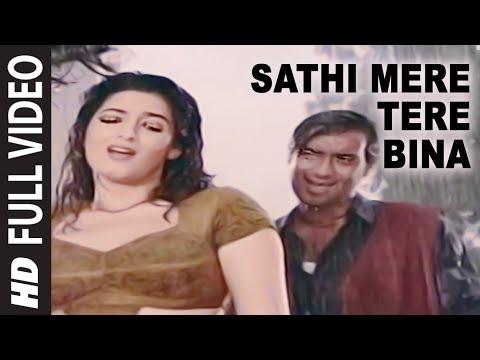 Xxx Mp4 Sathi Mere Tere Bina Full Song Itihaas Ajay Devgan Twinkle Khanna 3gp Sex