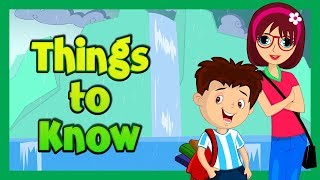 THINGS TO KNOW - KIDS VIDEOS || THINGS TO LEARN - LEARNING VIDEOS FOR KIDS