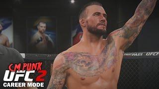 CM Punk UFC 2 Career Mode - Ep. 1 -