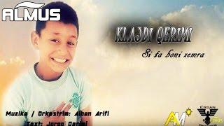 Klajdi Qerimi - Si ta boni zemra (Official Audio)