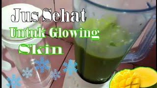 Contoh Jus Diet kenyang untuk glowing skin (for ramadhan) by dewi hughes
