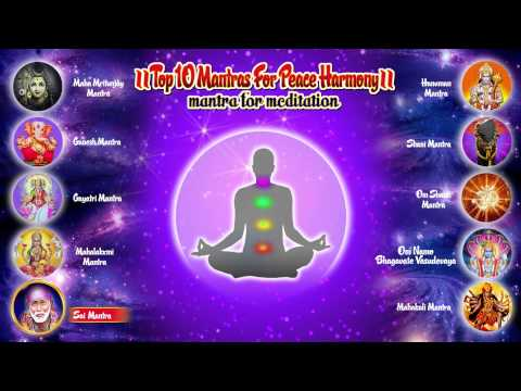 Top 10 Mantras for Positive Energy, Peace Harmony | Om Sai Namo Namah | Maha Mrityunjaya Mantra