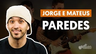 Paredes - Jorge e Mateus (aula de violão completa)