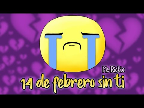 Xxx Mp4 💔 14 De Febrero Sin Ti 💔 Rap Romantico 2019 Mc Richix LETRA 3gp Sex