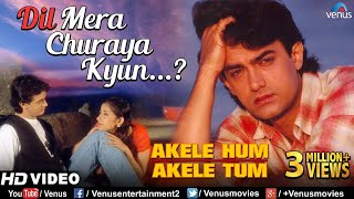 Dil Mera Churaya Kyun -HD VIDEO SONG | Aamir khan & Manisha| Akele Hum Akele Tum| 90