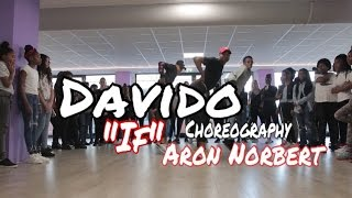 Davido - If // Choreography Aron Norbert | Dance Video Class 2017 |
