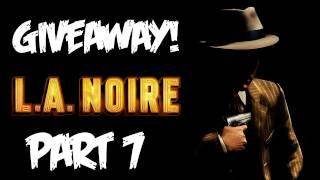 LA Noire: Walkthrough Part 7 [Case 5] - GIVEAWAY! - Let's Play (Gameplay & Commentary)