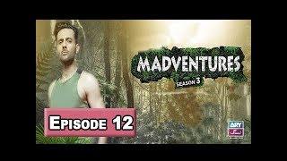 Madventures Season-3 Episode 12 - ARY Zindagi Show