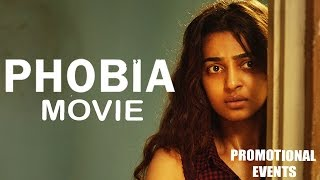 Phobia Movie (2016) | Radhika Apte, Satyadeep Mishra | Promotional Events
