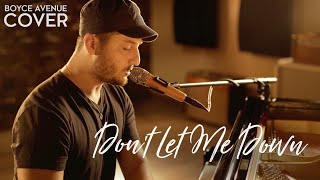 dont let me down  the chainsmokers ft daya boyce avenue acoustic cover on spotify  itunes