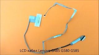 Оригинален LCD кабел Lenovo G585 G580 G485 от Screen.bg