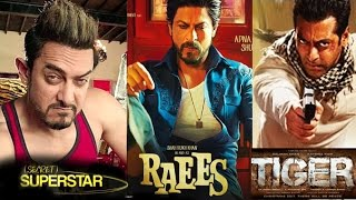 Big Bollywood Movie Releases In 2017 - Tubelight,Raees,Tiger Zinda Hai - Salman,Shahrukh,Aamir