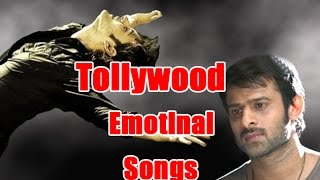Tollywood Emotinal Songs || Telugu Latest Full HD Movies