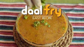 दाल फ्राई | How to Make Daal Fry | Easy Recipe | Nepali Style