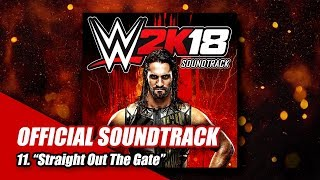 #WWE2K18 Soundtrack |