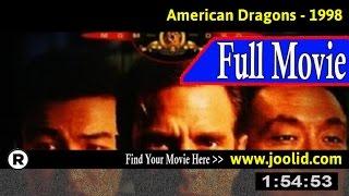 Watch: American Dragons (1998) Full Movie Online