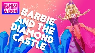 Barbie & the Diamond Castle (2008) - Doll Review - Beauty Inside A Box