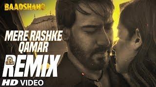 Official Remix Mere Rashke Qamar | DJ Chetas | Baadshaho | Ajay Devgn | Ileana D