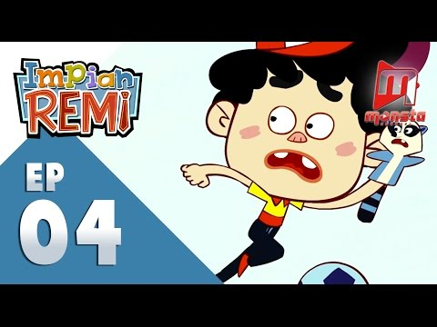 Impian REMI - Episod 04 -