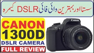 Canon 1300D Full Review Unboxing in Hindi Urdu