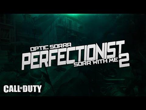 OpTic Sorrr - Perfectionist 2