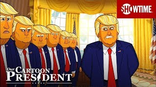 'Alright You Beautiful Presidents' Ep. 2 Official Clip | Our Cartoon President | SHOWTIME