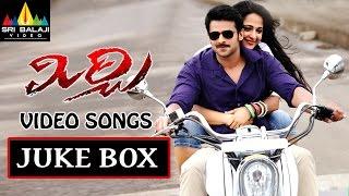 Mirchi Songs Jukebox | Latest Telugu Video Songs | Prabhas, Anushka, Richa | Sri Balaji Video