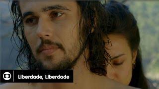 Liberdade, Liberdade: capítulo 36 da novela, sexta, 10 de junho, na Globo