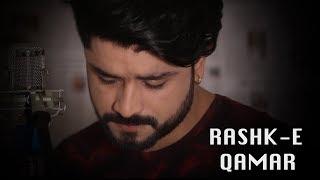Rashk E Qamar   Kabul Bukhari