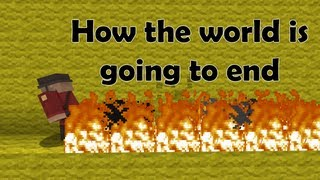 How the world is going to end (ItsJerryAndHarry)
