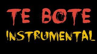 Te Bote Instrumental 2018 l Video Remaked - Dj Destructor Remix