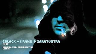 2Black + Krang & Zaratustra - Idiot (2001) HQ