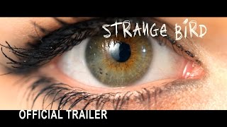 THE AXI / STRANGE BIRD / FILM TRAILER / Director: Shawn Welling AXI