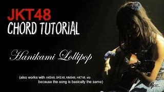 (CHORD) JKT48 - Hanikami Lollipop