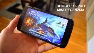 Doogee X6 Pro - Mini Recenzija - BalkanGadgets