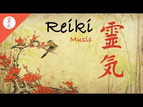 Reiki Music Energy Healing Nature Sounds Zen Meditation.