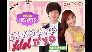 Young Hearts Presents: Ex Ko Ang Idol N'yo EP04