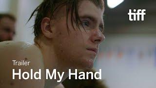 HOLD MY HAND trailer   Canada